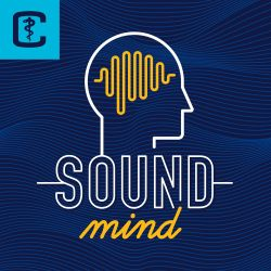 Sound Mind podcast - Canadian Medical Association